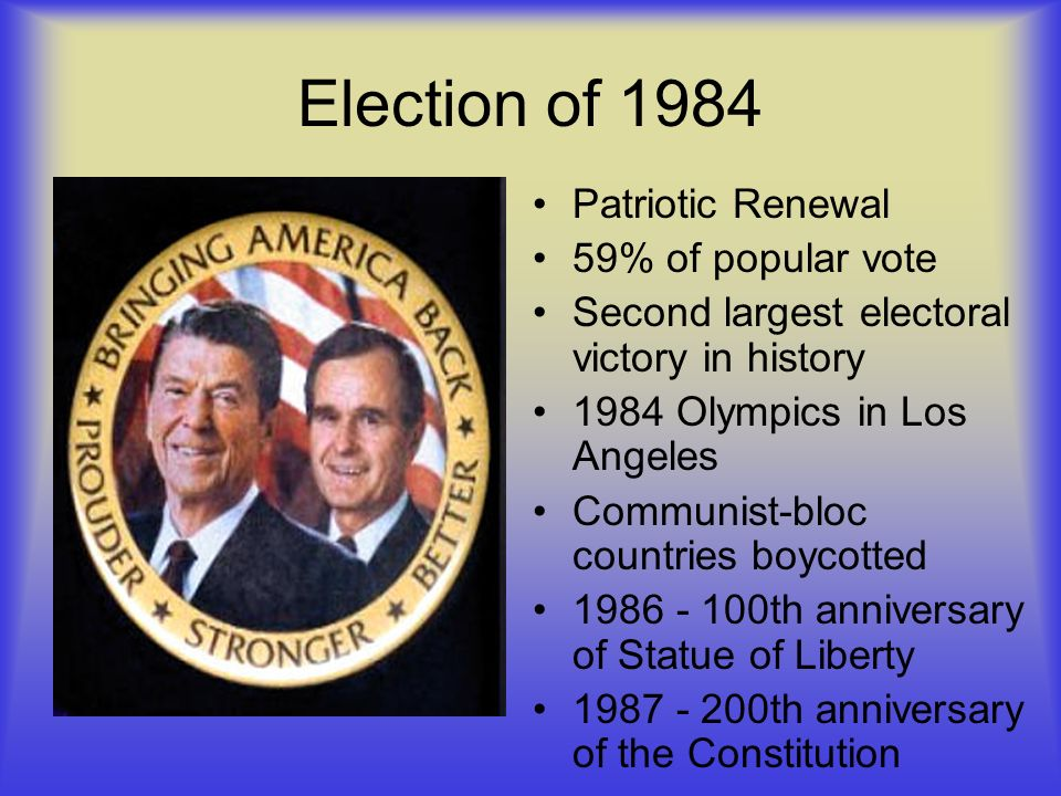 Election of 1984 Patriotic Renewal 59% of popular vote
