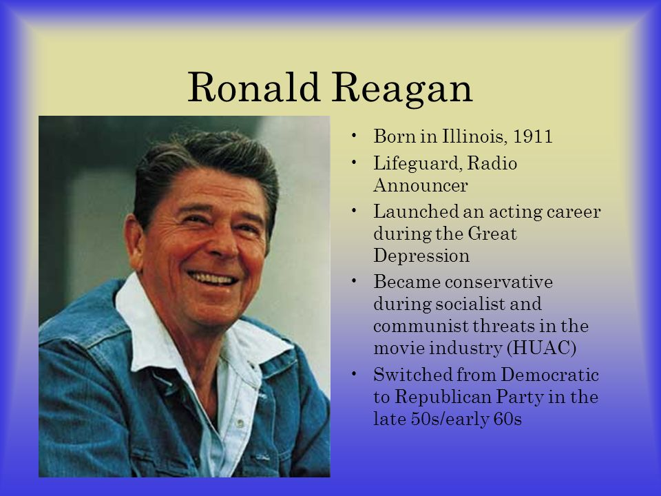 Ronald Reagan Born in Illinois, 1911 Lifeguard, Radio Announcer