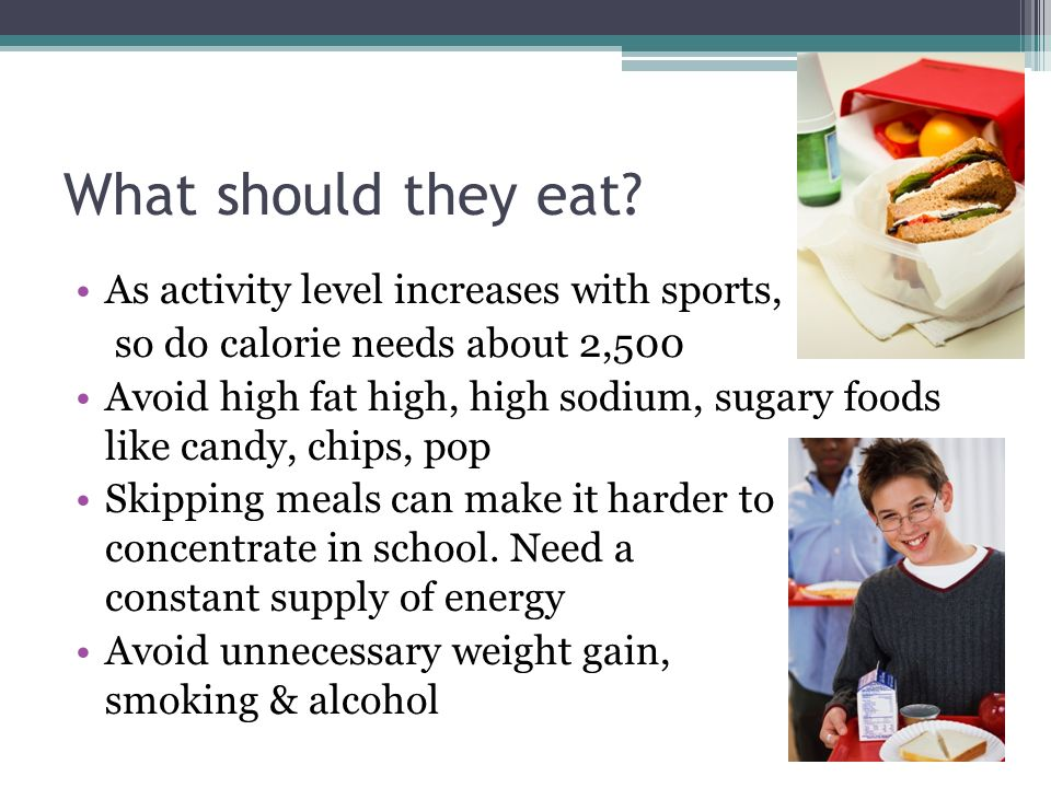 What should they eat As activity level increases with sports,