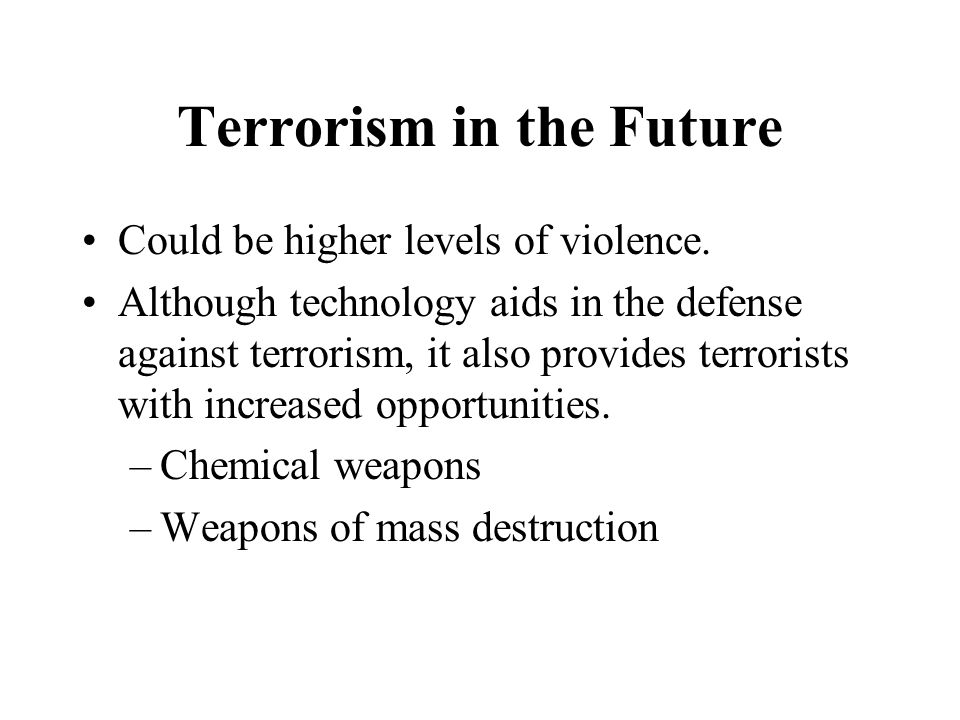 Terrorism in the Future
