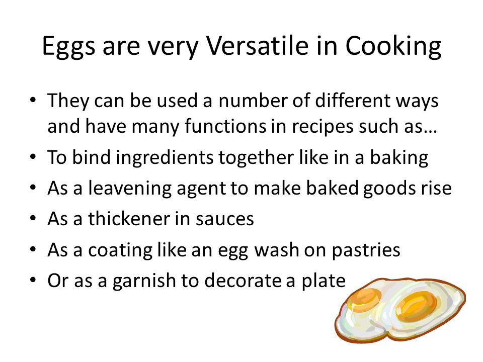 Eggs are very Versatile in Cooking