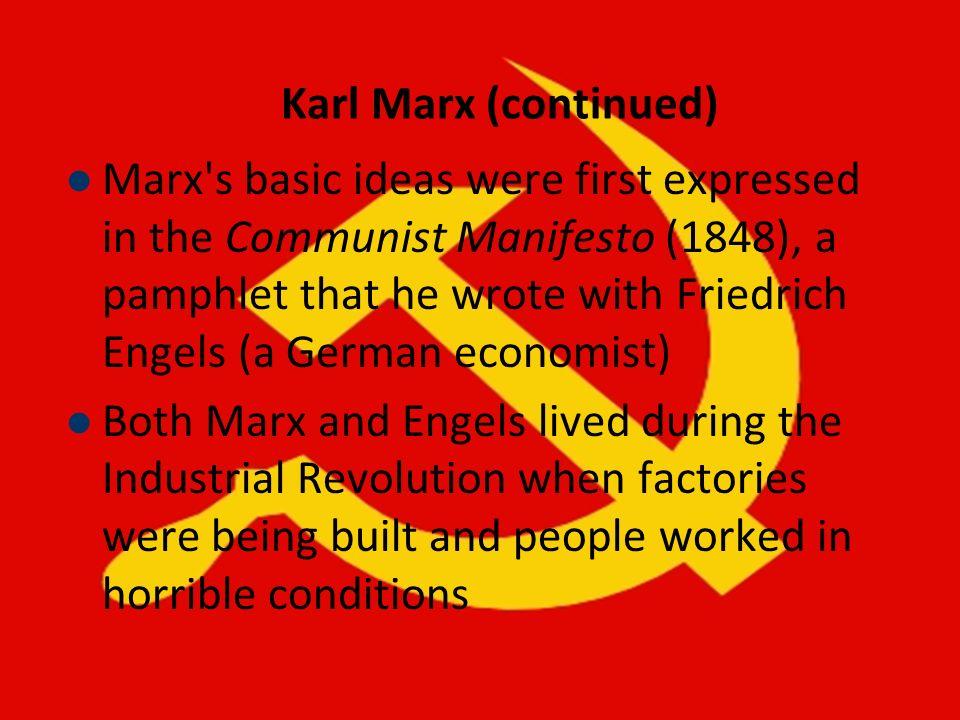 Karl Marx (continued)