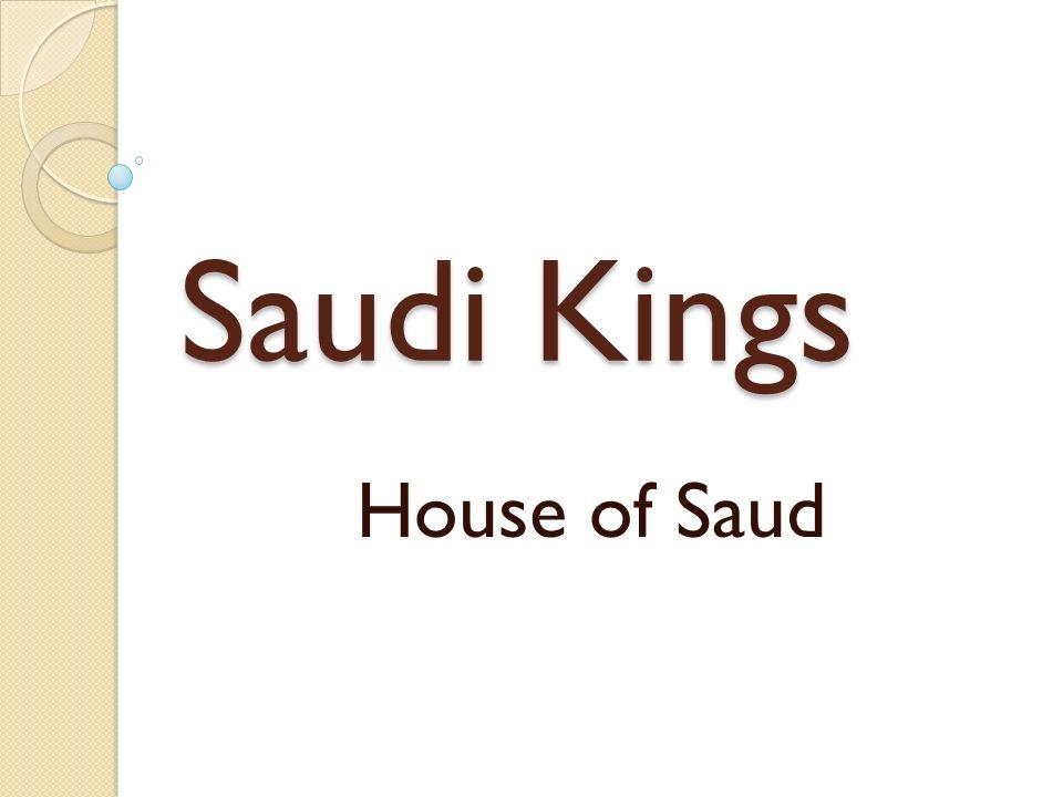 Saudi Kings House of Saud