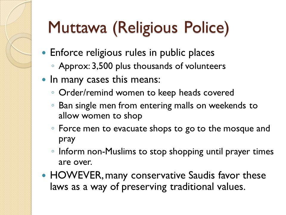 Muttawa (Religious Police)
