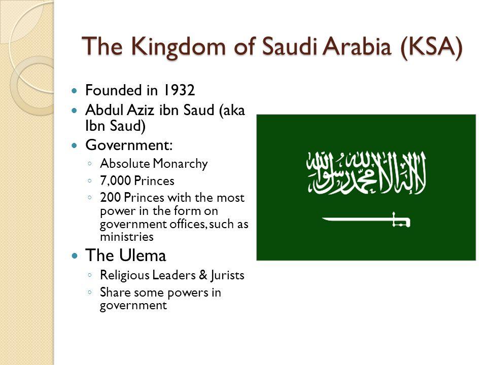 The Kingdom of Saudi Arabia (KSA)