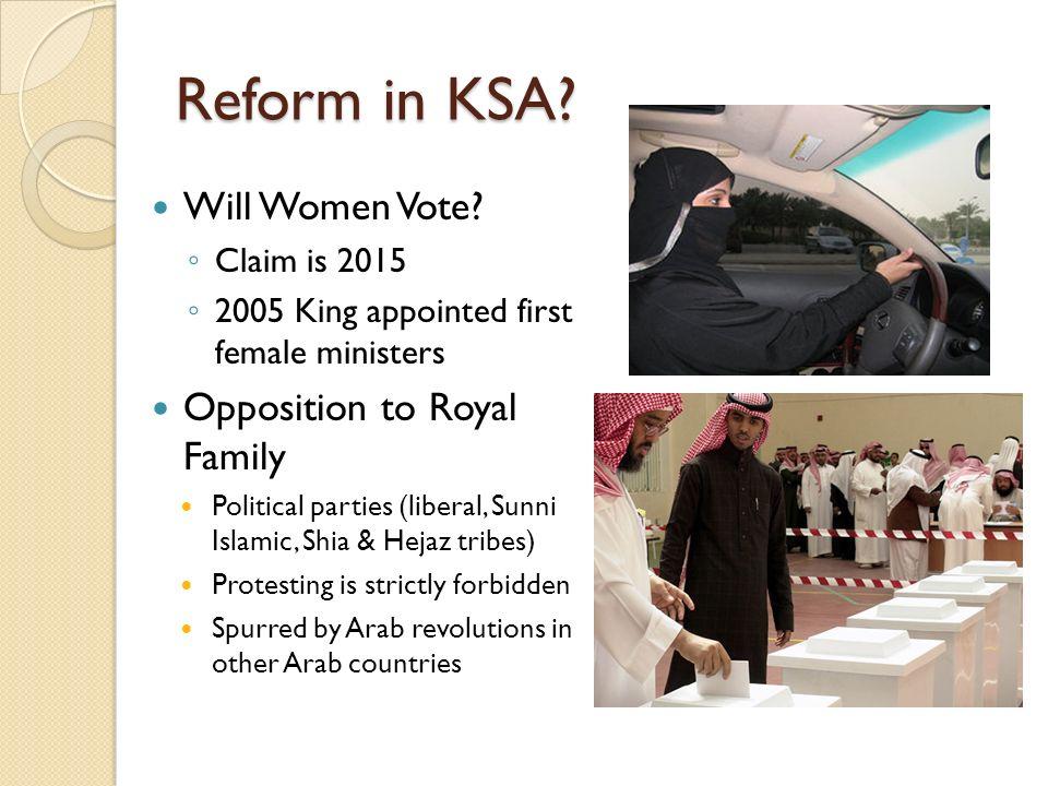 Reform in KSA Will Women Vote Opposition to Royal Family