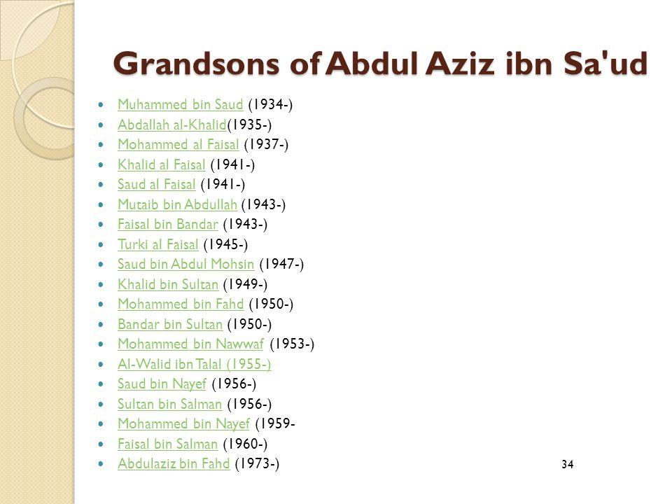 Grandsons of Abdul Aziz ibn Sa ud