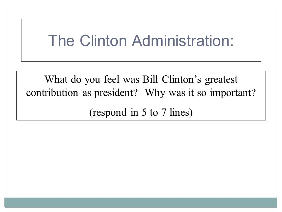 The Clinton Administration: