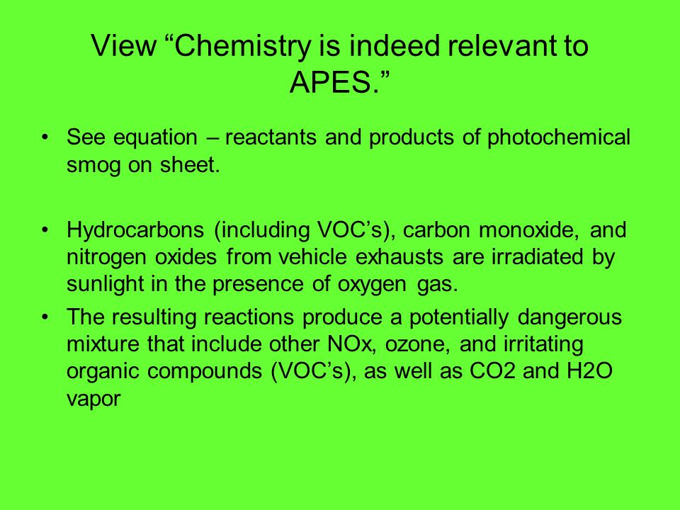 View Chemistry is indeed relevant to APES.
