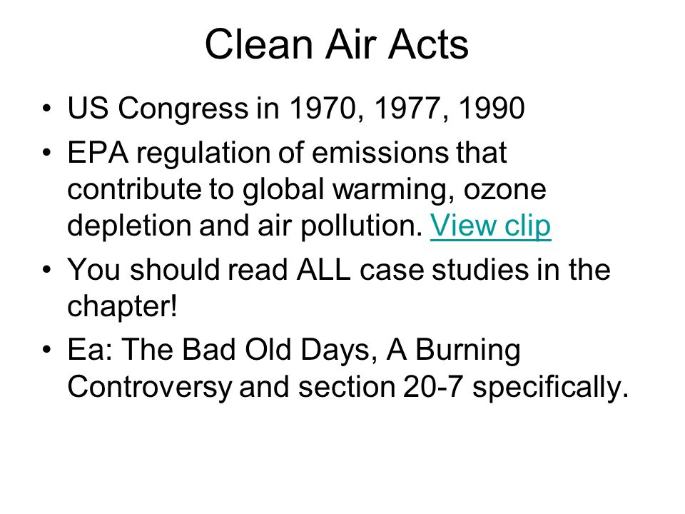 Clean Air Acts US Congress in 1970, 1977, 1990