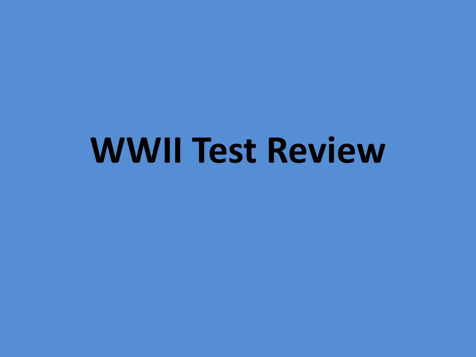 WWII Test Review