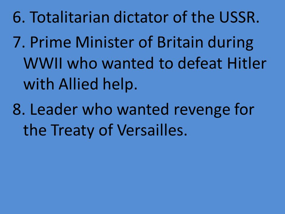 6. Totalitarian dictator of the USSR. 7