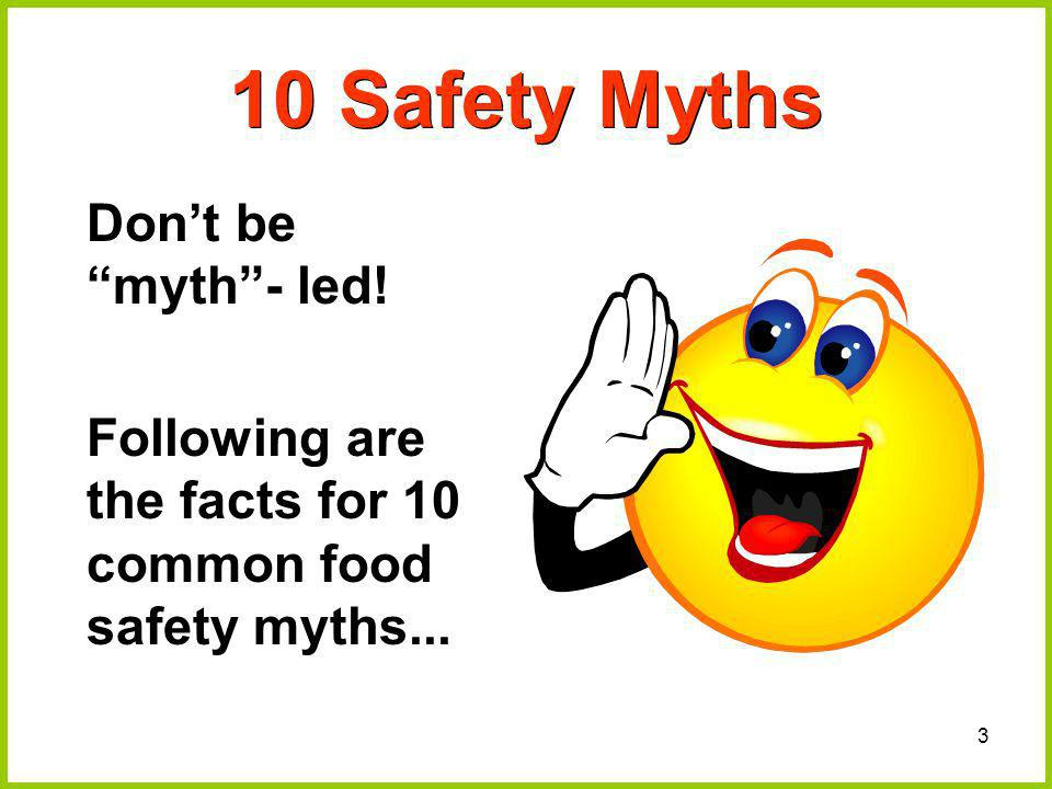 10 Safety Myths Don't be myth - led!