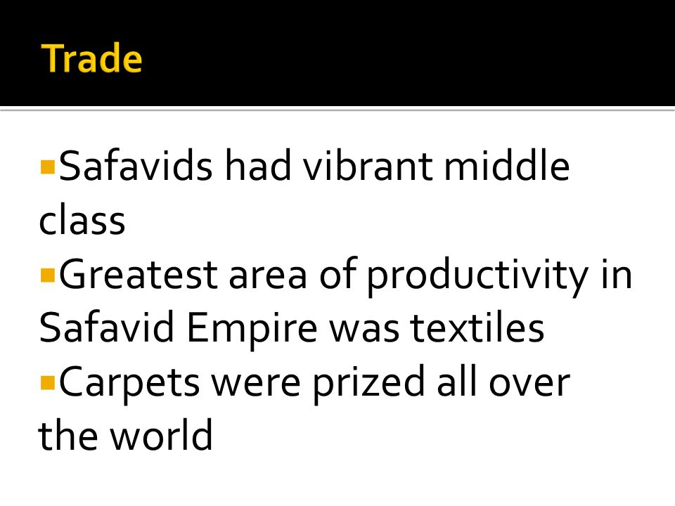 Safavids had vibrant middle class