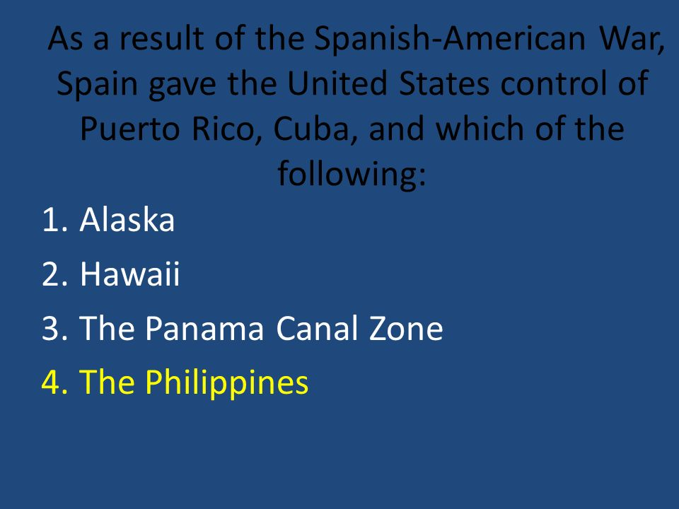 As a result of the Spanish-American War, Spain gave the United States control of Puerto Rico, Cuba, and which of the following: