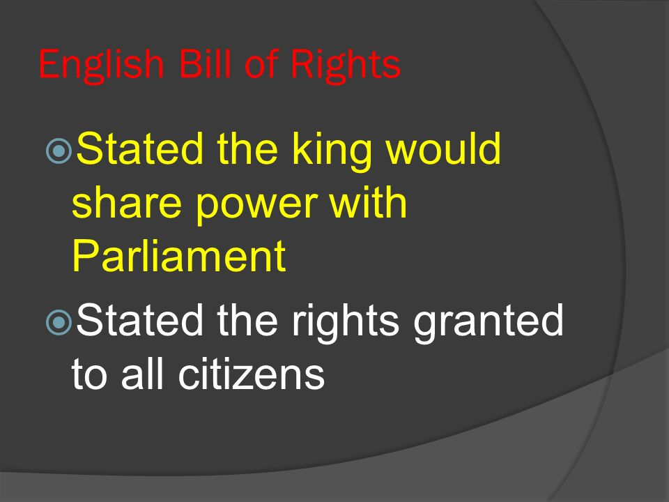 Stated the king would share power with Parliament