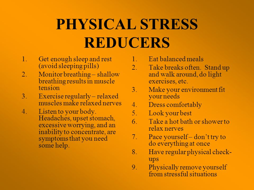 PHYSICAL STRESS REDUCERS