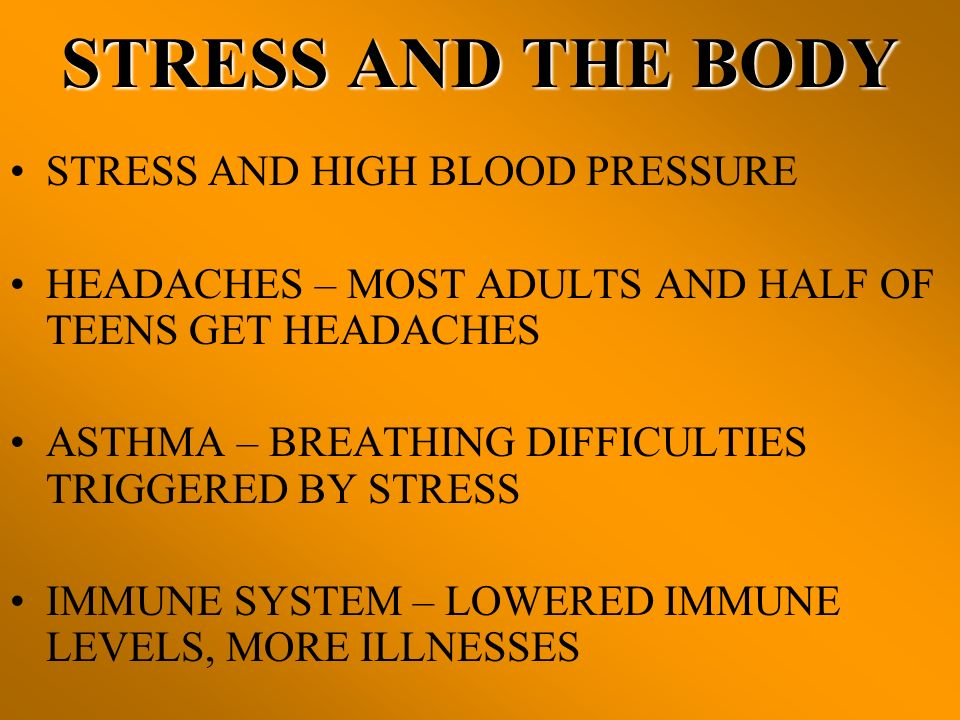 STRESS AND THE BODY STRESS AND HIGH BLOOD PRESSURE
