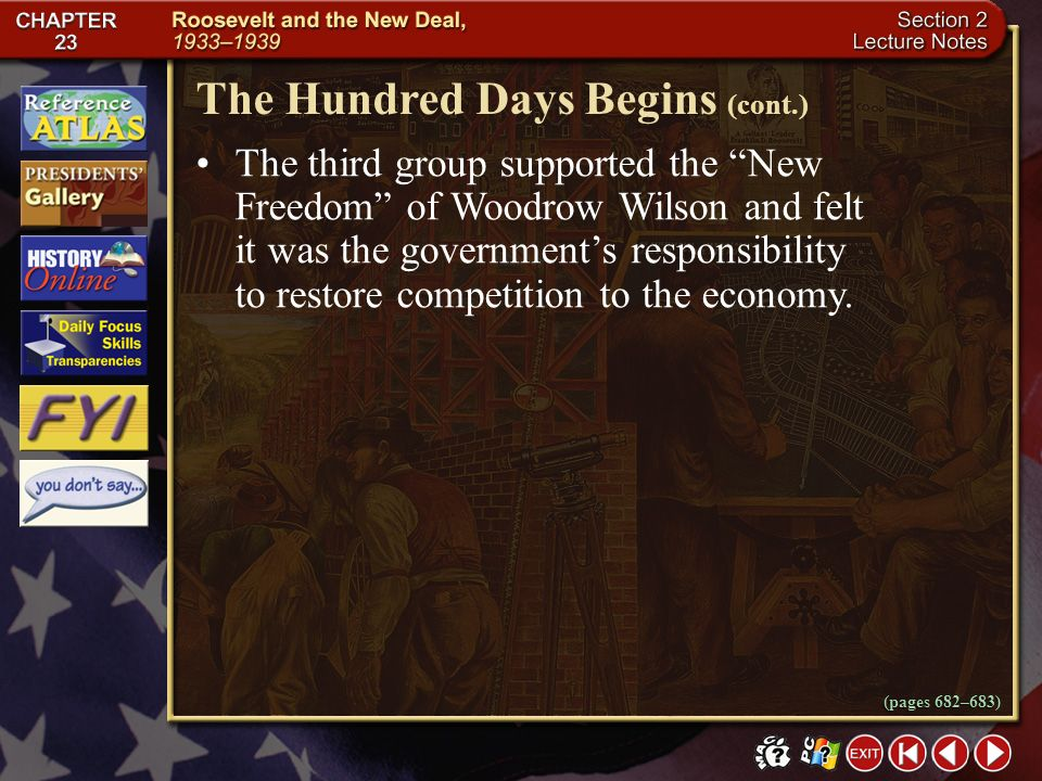 The Hundred Days Begins (cont.)
