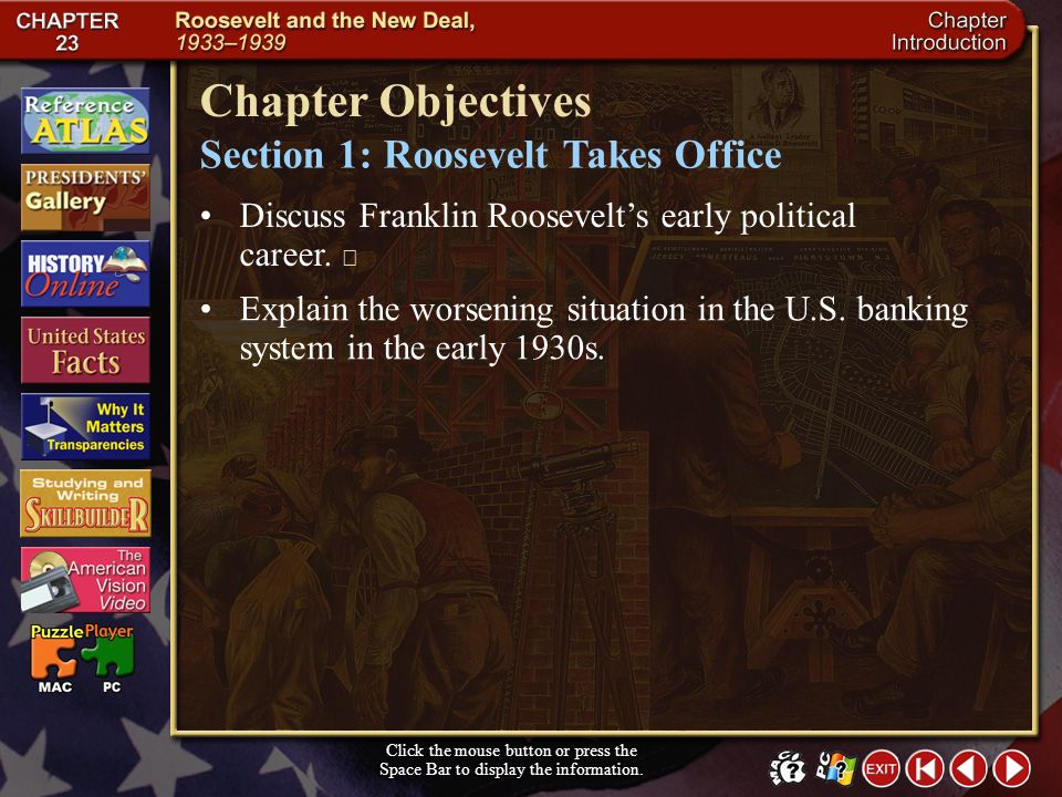 Chapter Objectives Section 1: Roosevelt Takes Office