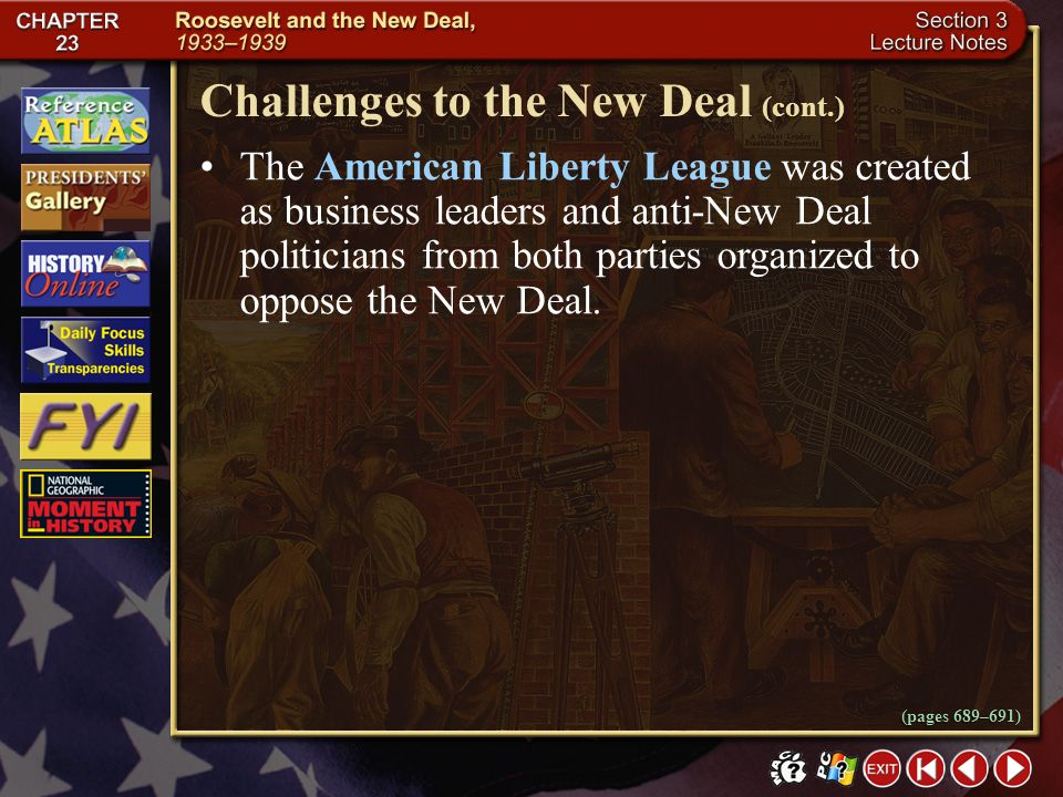 Challenges to the New Deal (cont.)