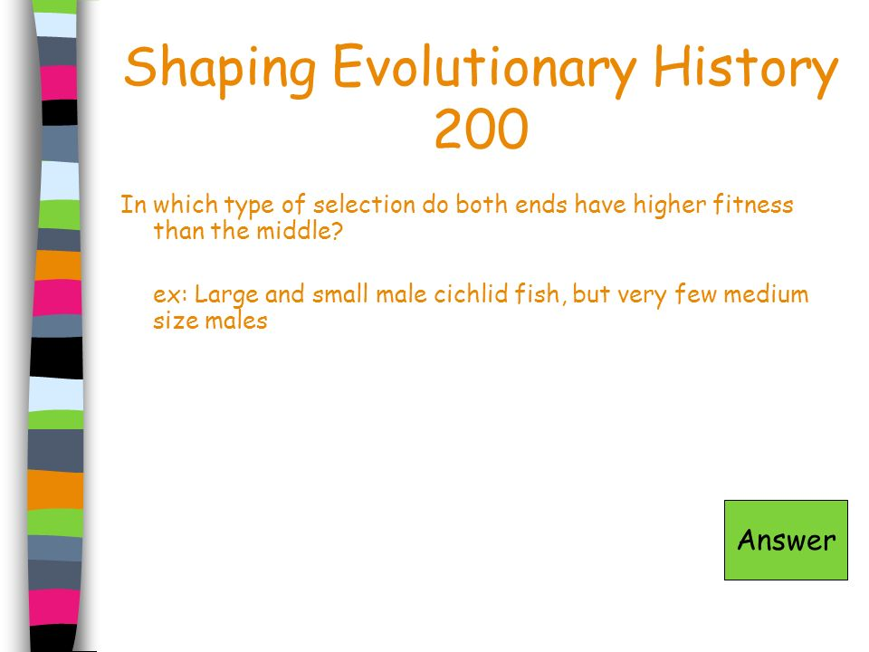 Shaping Evolutionary History 200
