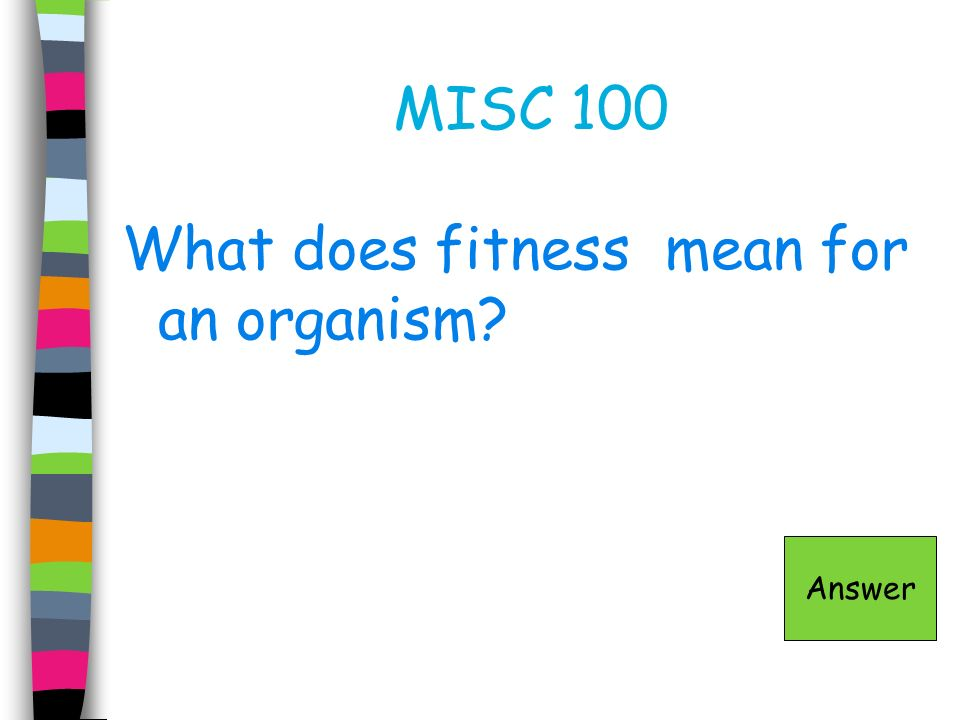 What does fitness mean for an organism