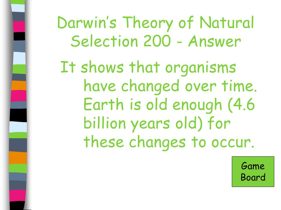 Darwin's Theory of Natural Selection 200 - Answer