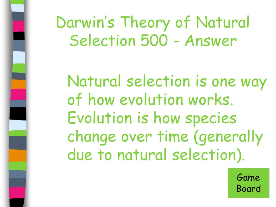 Darwin's Theory of Natural Selection 500 - Answer