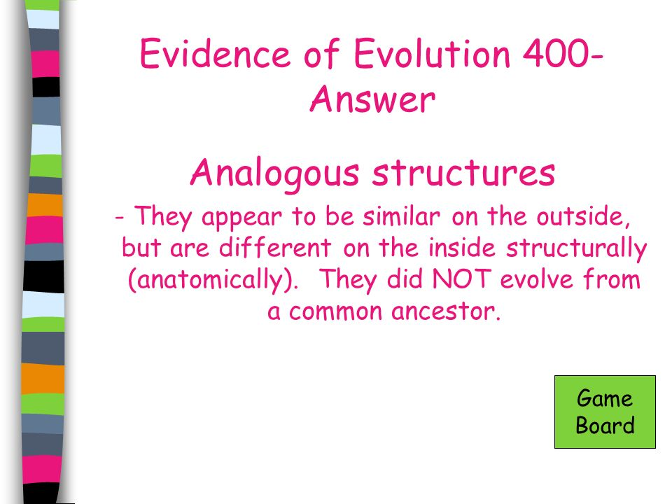 Evidence of Evolution 400- Answer