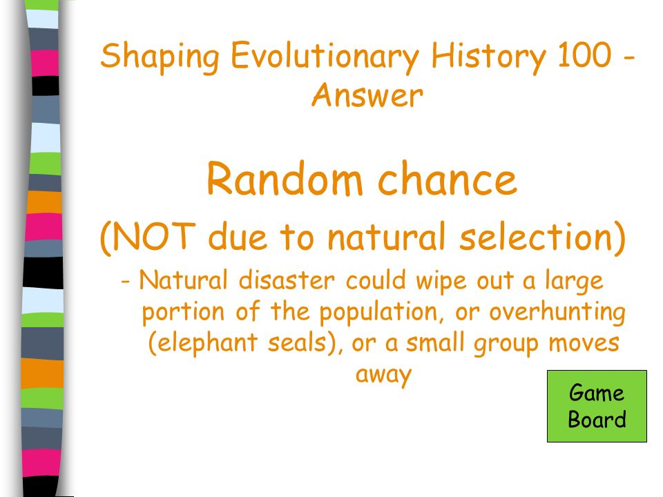 Shaping Evolutionary History 100 - Answer