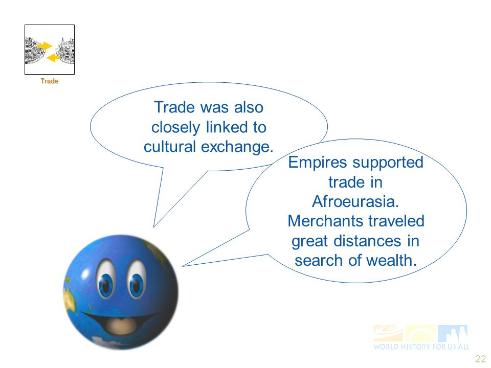 Trade was also closely linked to cultural exchange.