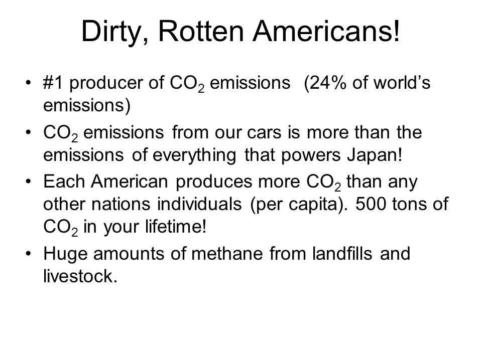 Dirty, Rotten Americans!