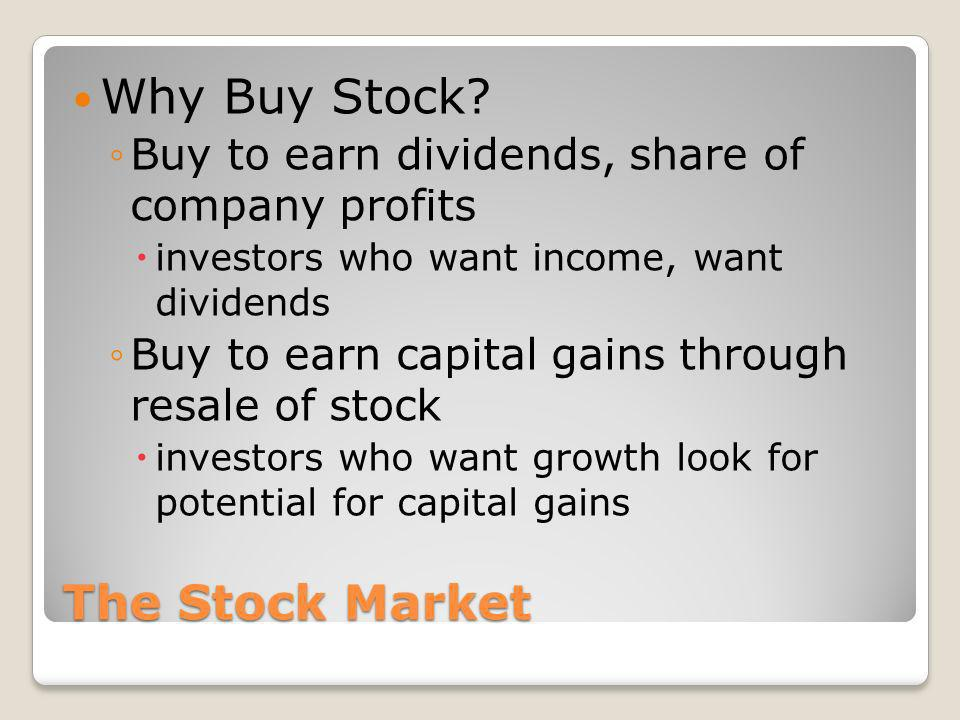 Why Buy Stock The Stock Market