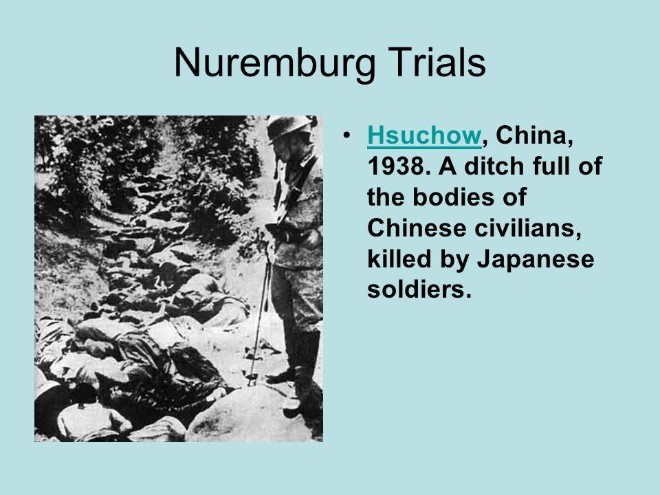 Nuremburg Trials Hsuchow, China, 1938.