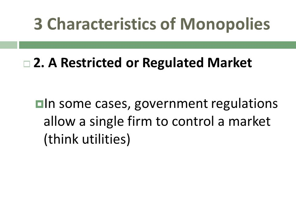 characteristics of market monopoly A monopolistic market is a market structure with the characteristics of a pure monopoly a monopoly exists when there is only one supplier of a good or service, but many consumers in a.