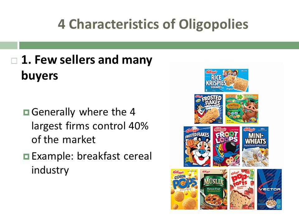 4 Characteristics of Oligopolies