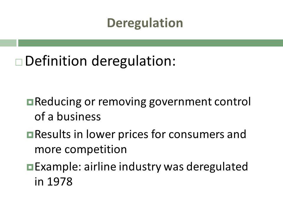 Definition deregulation: