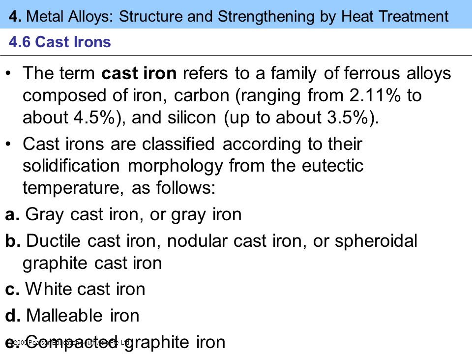 a. Gray cast iron, or gray iron