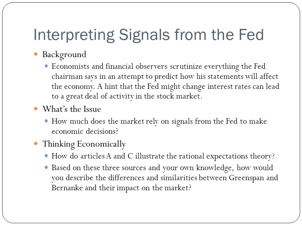 Interpreting Signals from the Fed