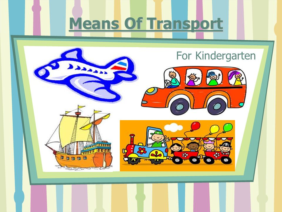 Means Of Transport For Kindergarten.
