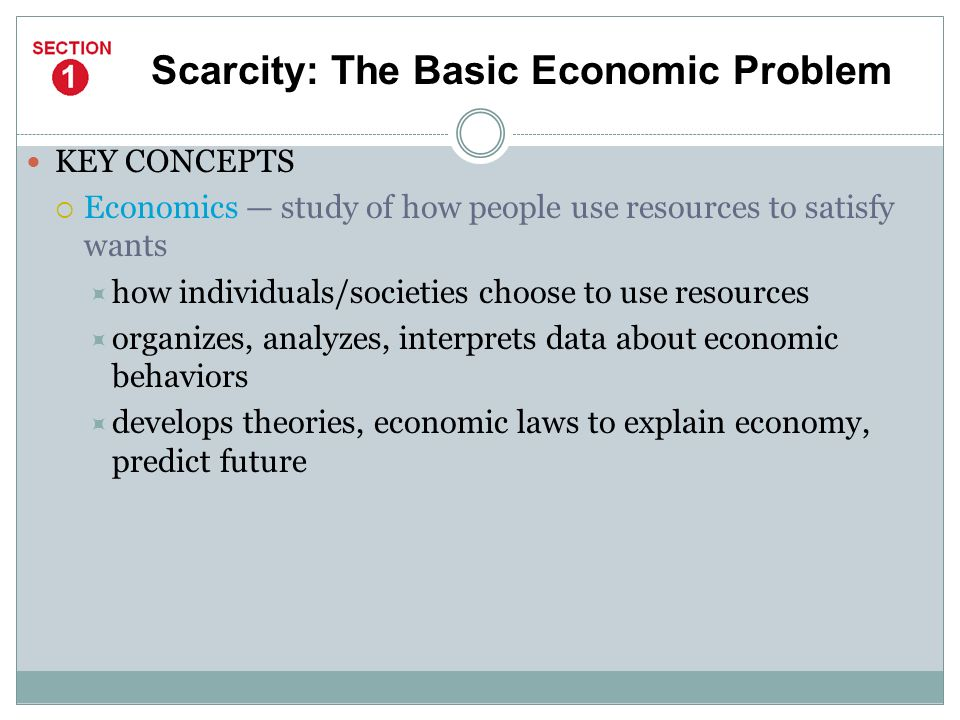 Scarcity: The Basic Economic Problem