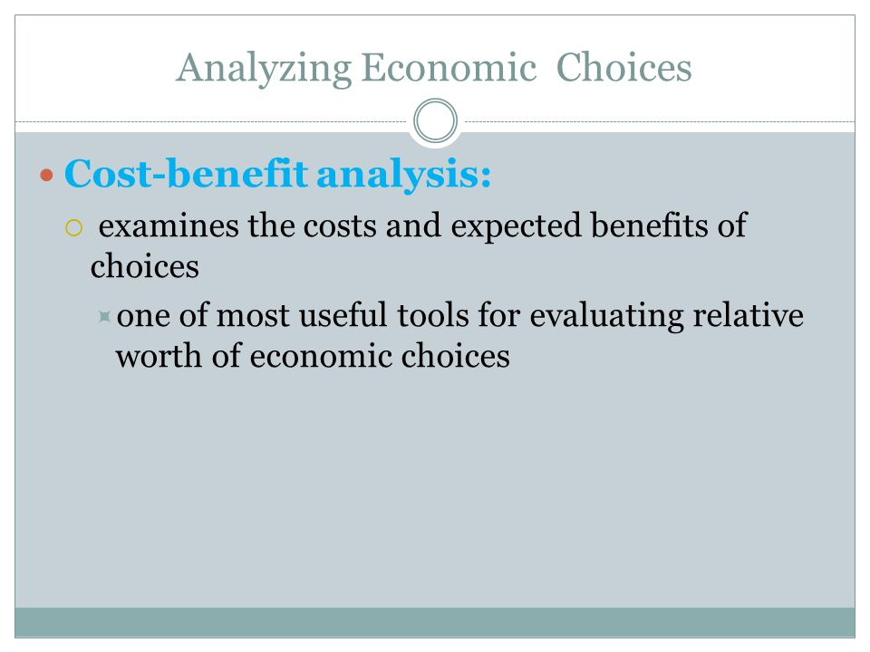 Analyzing Economic Choices