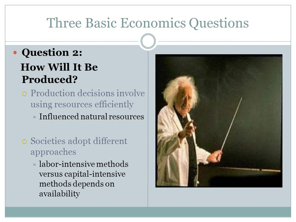 Three Basic Economics Questions