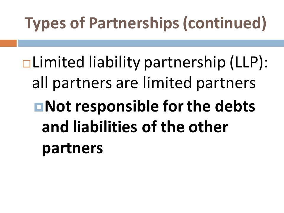 Types of Partnerships (continued)