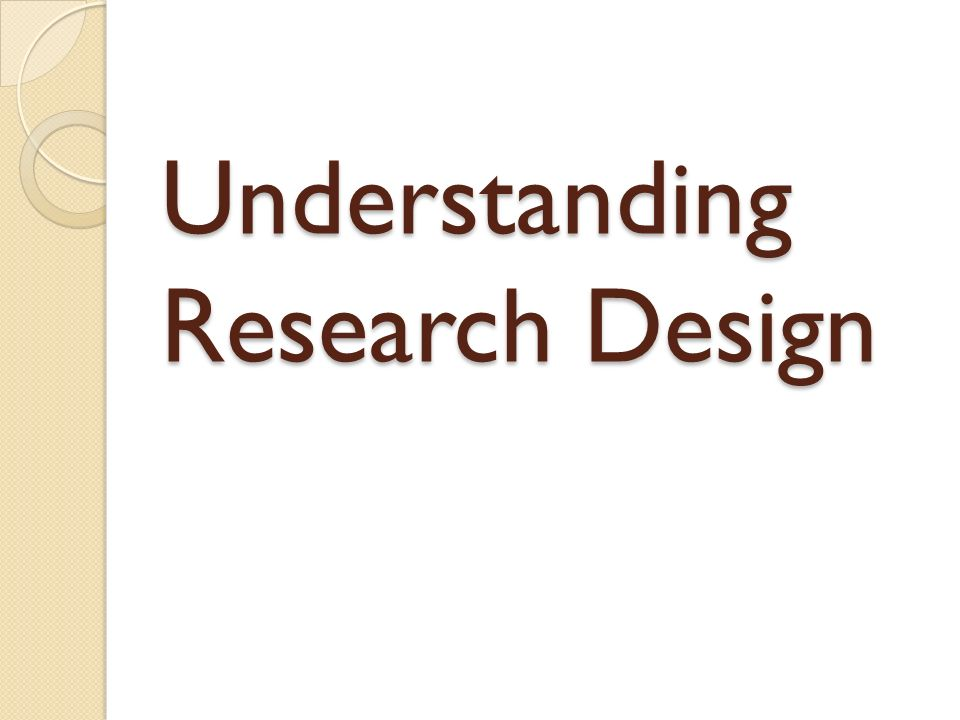 Understanding Research Design