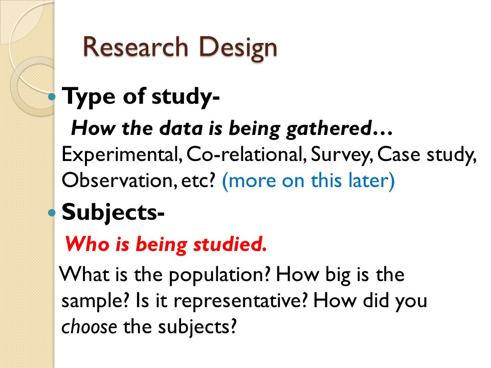 Research Design Type of study- Subjects-