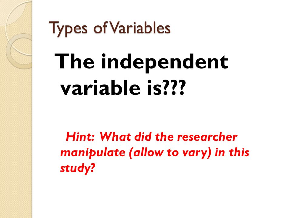 The independent variable is