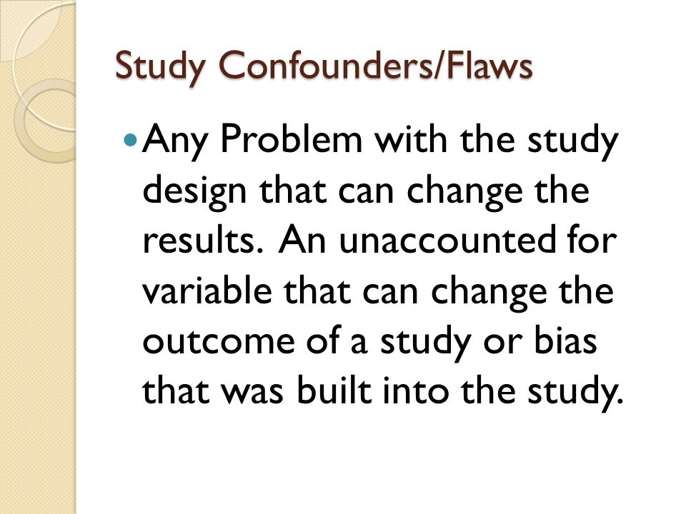 Study Confounders/Flaws