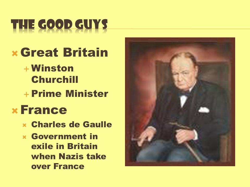 The good guys Great Britain France Winston Churchill Prime Minister